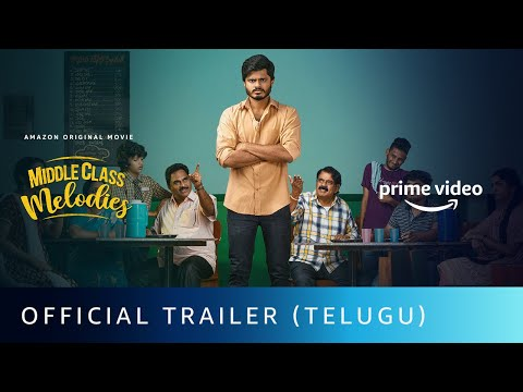Middle Class Melodies - Official Trailer (Telugu) | Anand Deverakonda | Amazon Original Movie
