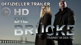 Die Brücke - Transit in den Tod (2011) - Staffel 1 - Offizieller Trailer, deutsch [HD]