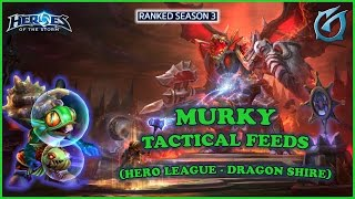 Grubby | Heroes of the Storm | Murky - Tactical Feeds - HL S3 - Dragon Shire