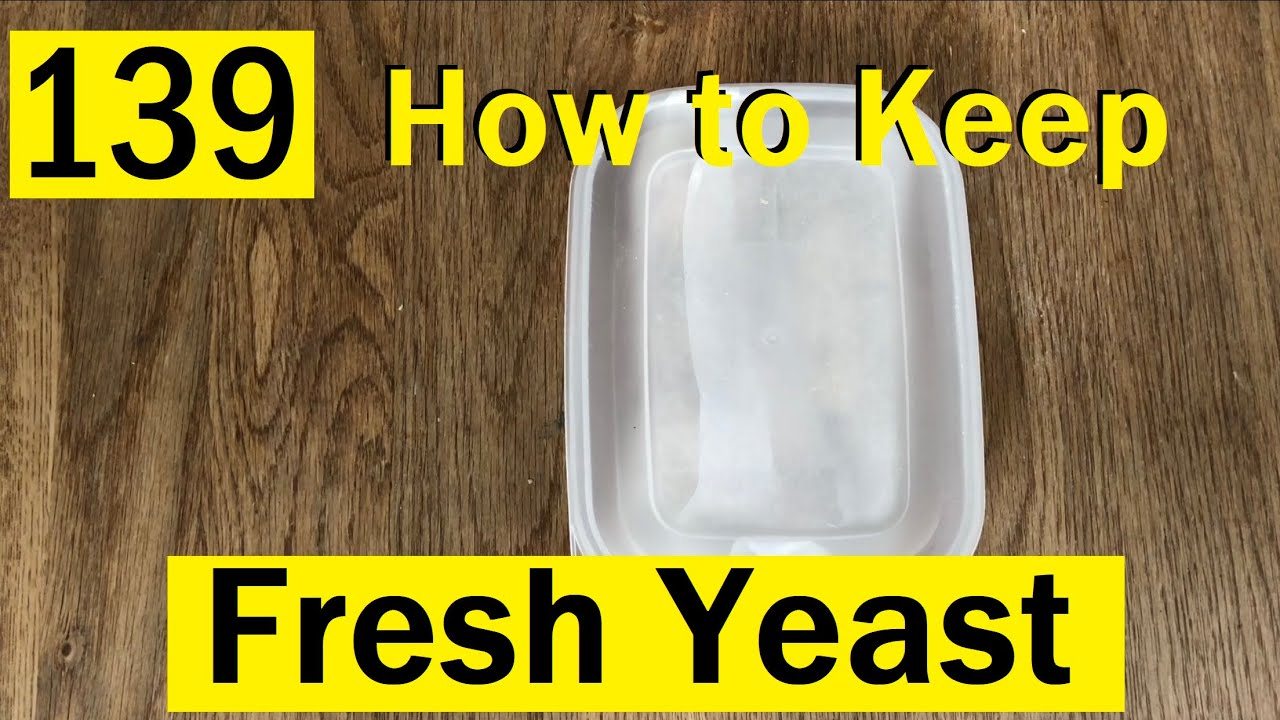 139 How To Keep Your Fresh Yeast Fresh Bake With Jack Youtube