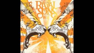 RIVAL SONS - The Man Who Wasn