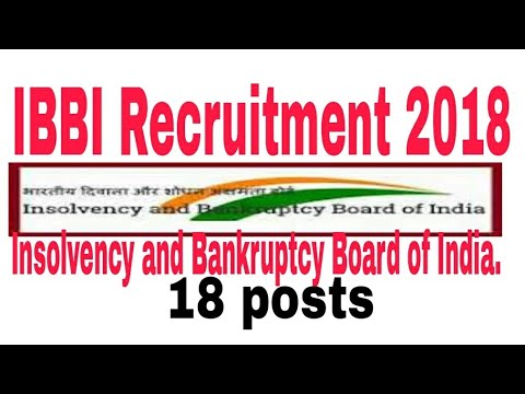 Insolvency and Bankruptcy Board of India 2018. IBBI Recruitment 2018 - Officer Grade A, Apply Online