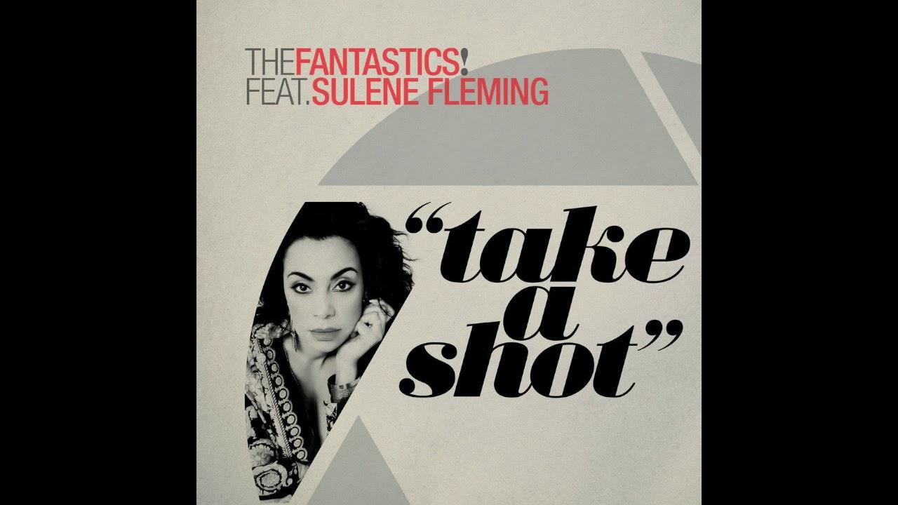 The Fantastics! - Take A Shot (Richard Earnshaw's Little Big Extended Mix)