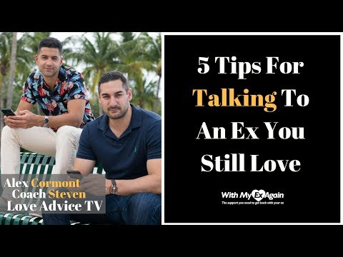How to make my ex girlfriend talk to me again