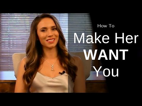 Make them want you! (Dating advice 2020) from YouTube · Duration:  4 minutes 53 seconds
