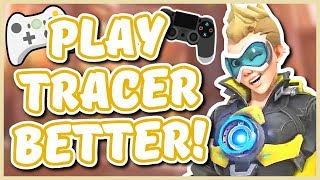 Overwatch - HOW TO PLAY TRACER BETTER ON CONSOLE