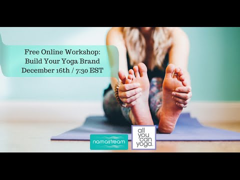 LIVE NAMASTREAM WEBINAR: Building Your Yoga Brand Online