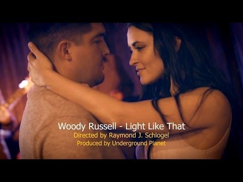 "Woody Russell - ""Light Like That"""