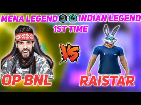 OP BNL VS RAISTAR || MENA LEGEND VS INDIAN LEGEND || BEST MATCH IN HISTORY || WHO WON??