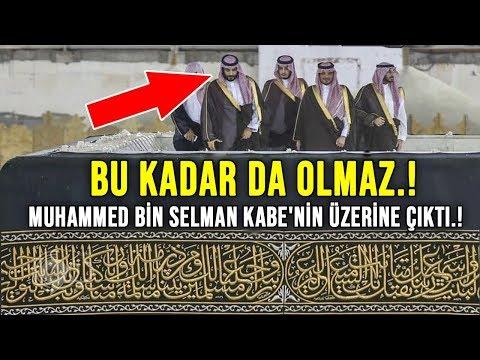 BU KADAR DA OLMAZ !  Prens Muhammed Bin Selman Kabe'nin Üzerine Çıktı, Bakın Ne Yaptı ?