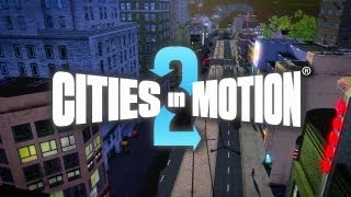 Cities in Motion 2 Cities Trailer