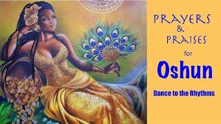 Prayers to Oshun: Pray & Sway to the Flowing Rhythms