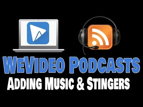 WeVideo Podcasts - Music & Stingers
