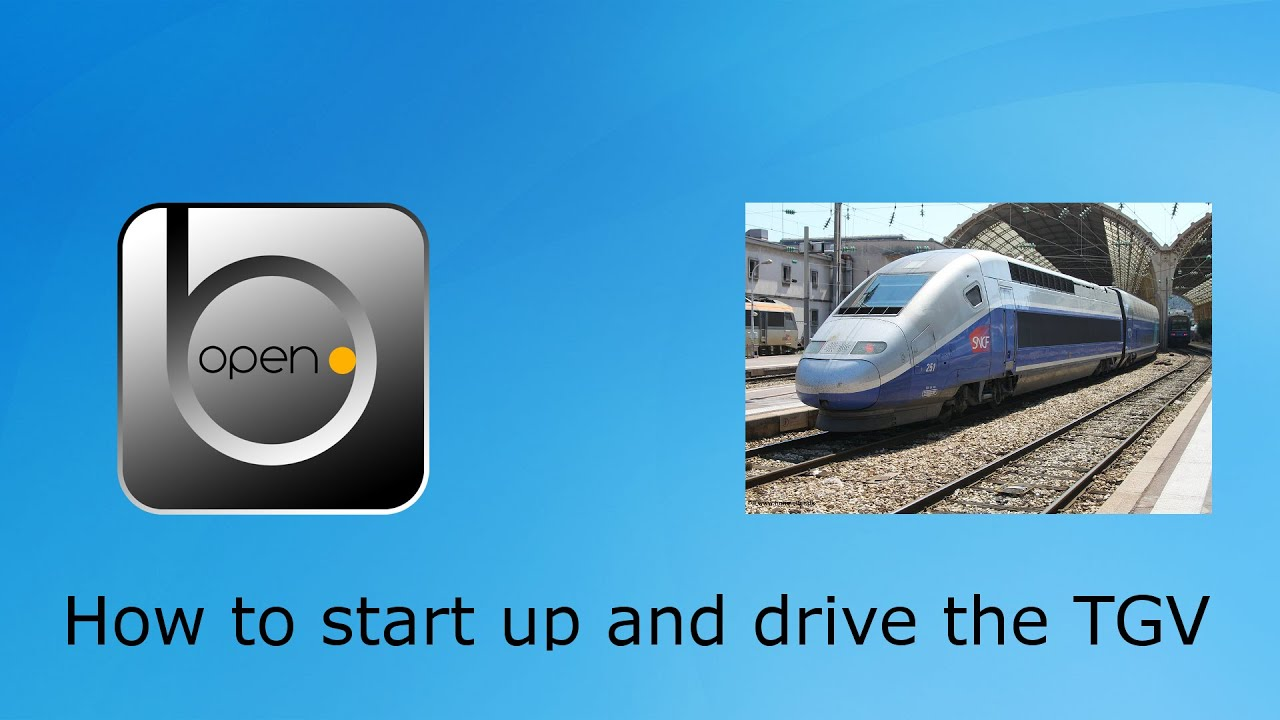 OpenBve How to start up and drive the TGV