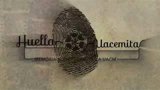 Huella Uacemita. Trailer Oficial 2017