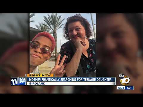 San Diego mother searching for teenage daughter