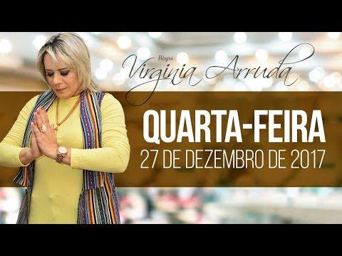 A Palavra do Dia - Quarta feira, 27 de Dezembro de 2017 | Bispa Virginia Arruda