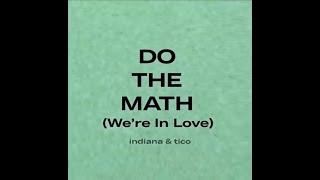 Capítulo 2: DO THE MATH (We're In Love) | Álbum: Indiana & Tico | A HISTÓRIA POR DETRÁS DA MÚSICA ✨