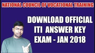 How to Download and Check Official ITI Answer key for Semester-I/II/III/IV of Jan/Feb, 2018