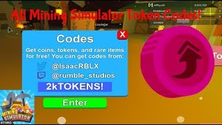 ALL MINING SIMULATOR TOKEN CODES! || Roblox