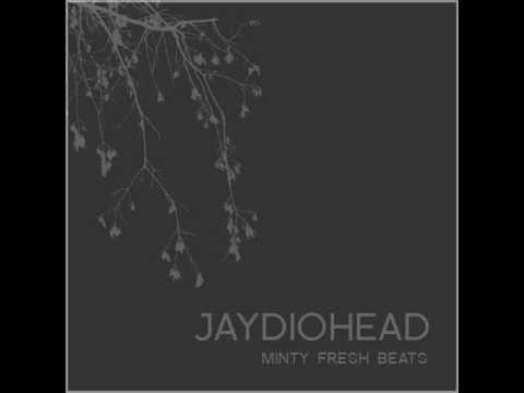 Jaydiohead  99 Anthems