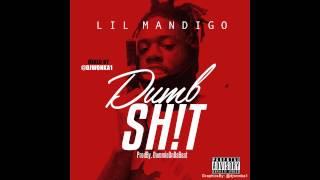 Lil Mandigo  - Dumb Shit   PROD.BY DummieOnDaBeat