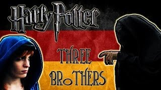 Harry Potter | The Three Brothers | feat. TheDarkSnackRises