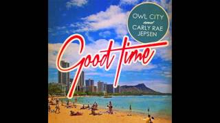 Owl City & Carly Rae Jepsen - Good Time (Kygo Remix)