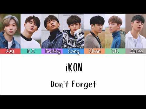 iKON - Don't Forget [Lyrics Han | Rom | Indo] Lirik Terjemahan Indonesia