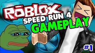 SPEED RUN 4 • GAMEPLAY • ROBLOX • #1