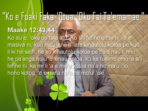 Ko e Foaki Faka-'Otua, 'Oku Fai Ta'emamae