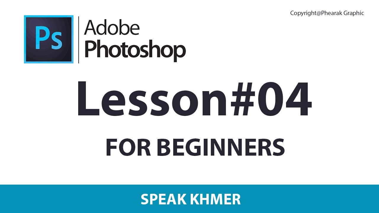 Learn Photoshop for Beginner [Part.04]