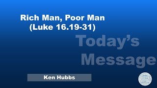 Rich Man, Poor Man (Luke 16.19-31)