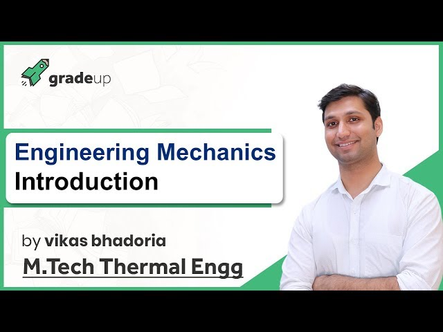 Engineering Mechanics for GATE Lectures | Introduction, Syllabus, Book, Exam Pattern | GATE ME 2019