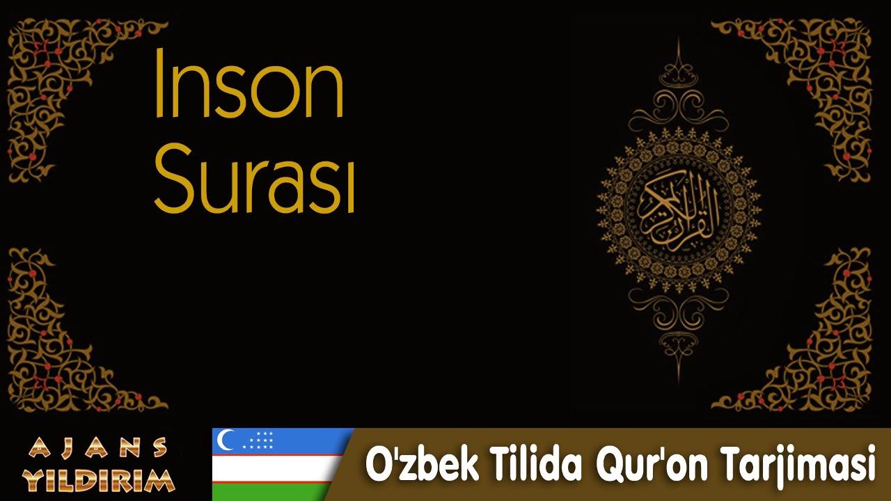 076  - İnsan  - O'zbek Tilida Qur'on Tarjimasi MyTub.uz