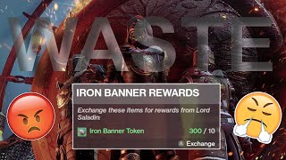 This Is What 300 Iron Banner Tokens Gets You? (NOW IM MAD)