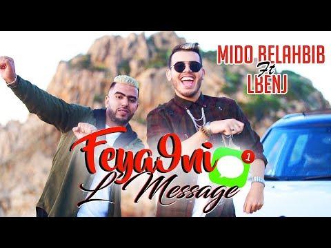 Mido Belahbib Ft LBenj - Feya9ni LMessage (Exclusive Music Video) /  ميدو بلحبيب - فيقني المساج