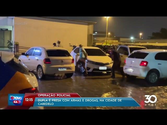 Dupla é presa com armas e drogas na cidade de Cabedelo - O Povo na TV