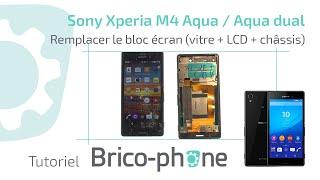 Tutor Sony Xperia M4 Aqua / Aqua dual Remplacer le bloc écran vitre + LCD + Chassis HD