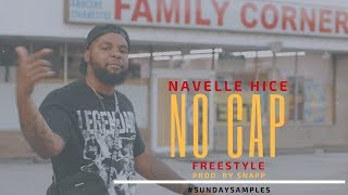 Navelle Hice - No Cap #SundaySamples (Week 1)