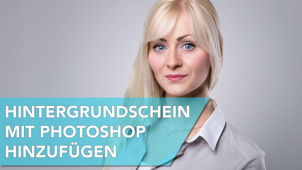 Hintergrundschein In Photoshop Hinzufügen Zipfografie Folge 12