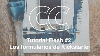 Tutorial flash #2: Los formularios de Kickstarter