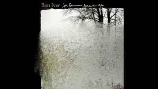 Bon Iver - Team (For Emma, Forever Ago HQ)