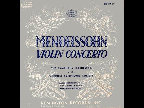 MENDELSSOHN VIOLIN CONCERTO :  WALTER SCHNEIDERHAN, Violinist