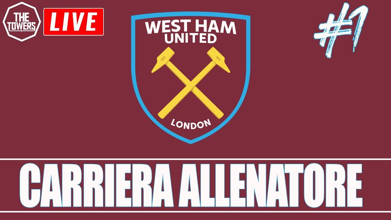 LIVE | CARRIERA ALLENATORE [West Ham] || #1