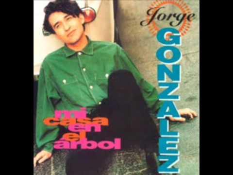 Mi Casa En El Árbol - Jorge González - (Jorge González 1993)