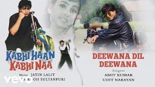 Deewana Dil Deewana - Official Audio Song | Kabhi Haan Kabhi Naa| Jatin Lalit