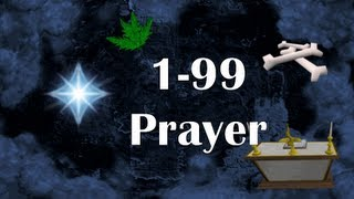 RS07: Level 1-99 Prayer Guide | Gilded Altar POH Pray Training by Idk Whats Rc