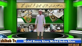 Urdu Bayan Mohd Nazre Alam  Mohd Sadre Alam Student Darul Uloom Tadreesul quraan