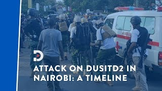Attack on DusitD2 in Nairobi's Riverside Drive: A timeline